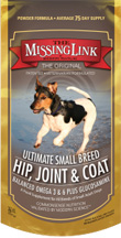 Original Ultimate Small Breed Hip, Joint & Coat  8 oz. Missing Link